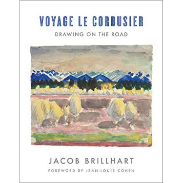 Voyage Le Corbusier – Drawing on the Road