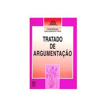Tratado de Argumentação - Lucie Olbrechtstyteca - 9789727718382
