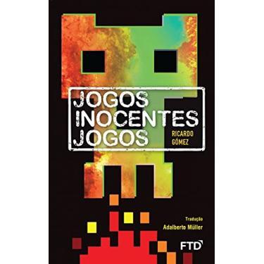 Jogos Inocentes Jogos - Gómez, Ricardo - 9788520001752
