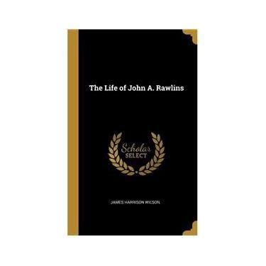 Imagem de The Life of John A. Rawlins