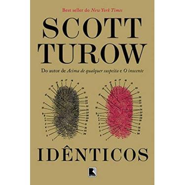 Idênticos - Scott Turow - 9788501403032
