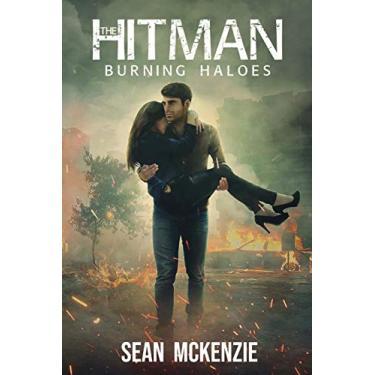 The Hitman: Burning Haloes: 2