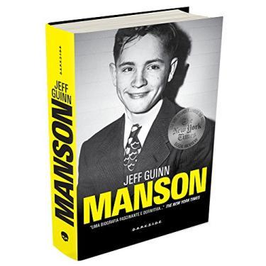 Manson, a Biografia - Jeff Guinn - 9788566636314