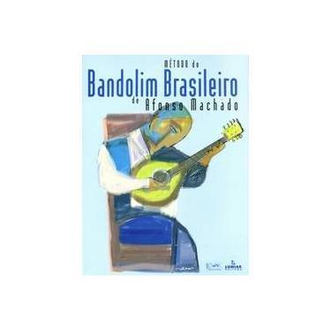 Metodo Do Bandolim Brasileiro - Capa Comum - 9788574073163