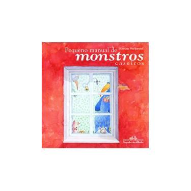 Pequeno Manual de Monstros Caseiros - Marijanovic, Stanislav - 9788574060163
