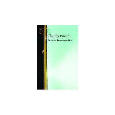 As Viúvas das Quintas - Feiras - Pinero, Claudia - 9788560281220