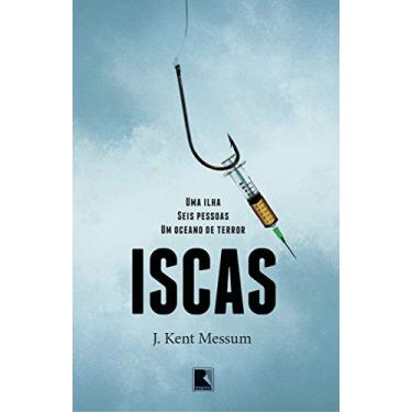 Iscas - Messum, J. Kent - 9788501403070