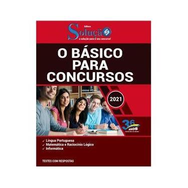 Imagem de Apostila O Básico Para Concursos - Preparação Para Concursos