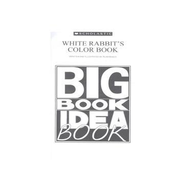White Rabbits Color Book - Big Book E Teaching Guide