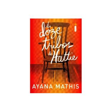 As Doze Tribos de Hattie - Mathis, Ayana - 9788580574920