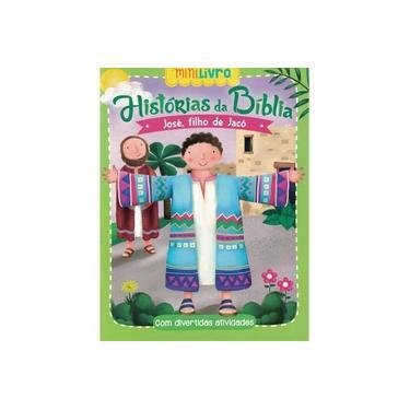 Histórias Bíblicas. José Filho de Jacó - Vários Autores - 9788538072584