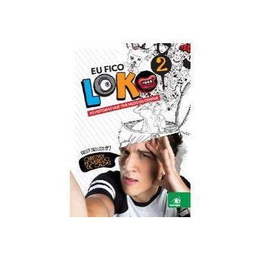 Eu Fico Loko 2 - Caldas, Christian Figueiredo De - 9788581637822