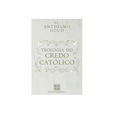 Teologia do Credo Católico - Giovanni Scarameli - 9788585432331