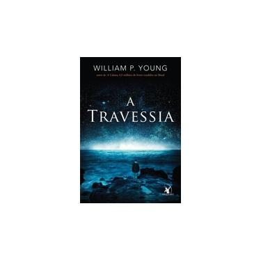 A Travessia - P. Young William - 9788580415148