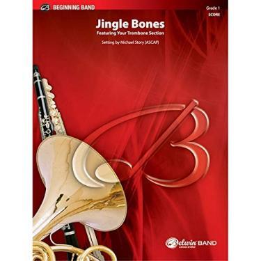 Jingle Bones - By Michael Story