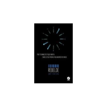 Rebelde - Vol. 2 - Tintera, Amy - 9788501401106