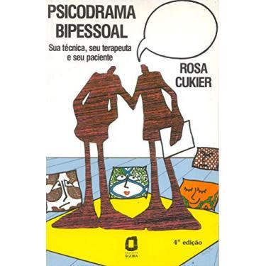 Psicodrama Bipessoal - Cukier, Rosa - 9788571834156