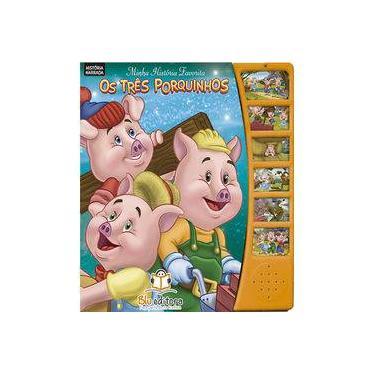 Minha História Favorita. Os Três Porquinhos - Vários Autores - 9788581022536