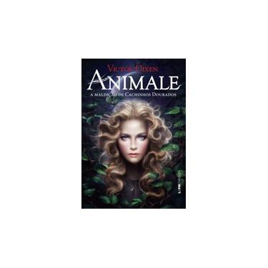 Animale - A Maldição de Cachinhos Dourados - Dixen, Victor - 9788525432698
