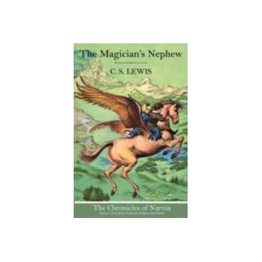 The Magician's Nephew (The Chronicles of Narnia, Book 1) (The Chronicles of Narnia)