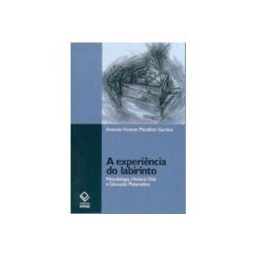 Experiencia Do Labirinto, A - Capa Comum - 9788571398610