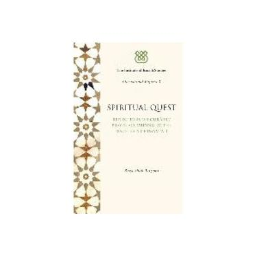 Spiritual Quest: Reflections on Quranic Prayer According to the Teachings of Imam Ali (I.I.S. Occasional Papers)