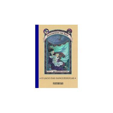 O Lago das Sanguessugas - Vol. 3 - Col. Desventuras em Série - Snicket, Lemony - 9788535901719