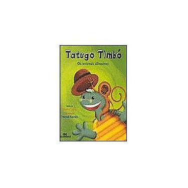 Tatugo Timbó - Os Animais Silvestres - Secco, Patricia - 9788506037751