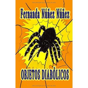 Imagem de Objetos Diabólicos.: ==)) Historias de Terror y Miedo - Misterio - Literatura Infantil y Juvenil -Libro Didáctico ((==