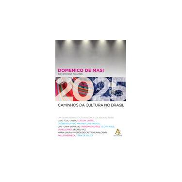 2025. Caminhos da Cultura no Brasil - Domenico De Masi - 9788543102924