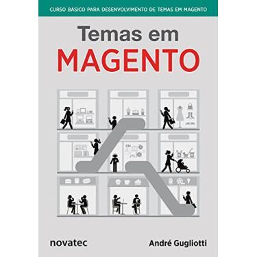 Temas em Magento - André Gugliotti - 9788575223963