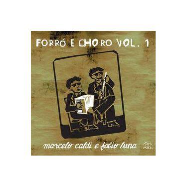 Marcelo Caldi e Fábio Luna - Forró e Choro Vol. 1