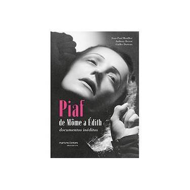Piaf. De Môme à Edith - Capa Comum - 9788580631456