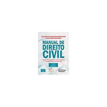 Manual de Direito Civil - Mais de 300 Fluxogramas e Resumos Esquemáticos - 2ª Ed. 2014 - Jose Carlos Van Cleef De Almeida Santos; Luis De Carvalho Cascaldi - 9788520356319