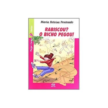 Rabiscou? o Bicho Pegou! - Vaga - Lume Júnior - Penteado, Maria Heloisa - 9788508094660