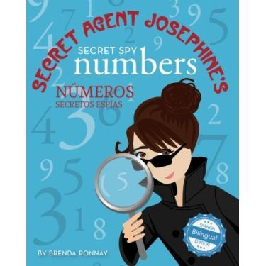 Secret Agent Josephine's Secret spy Numbers / Numeros secretos espias De la agente secreta Josephine