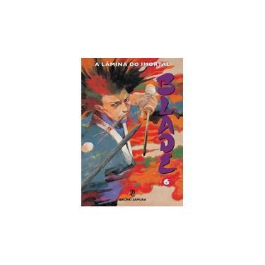 Blade - A Lâmina do Imortal - Vol. 6 - Samura, Hiroaki; - 9788545702269