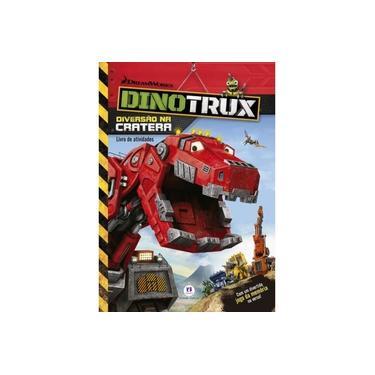 Dinotrux - Diversão na Cratera - Livro de Atividades - Editora Ciranda Cultural - 9788538068945