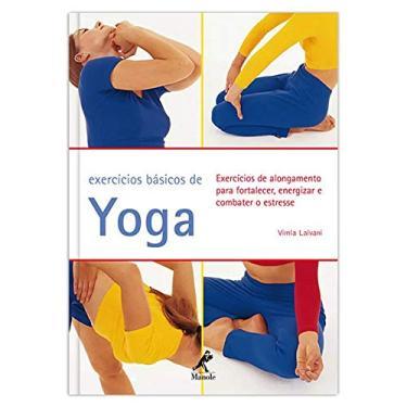 Exercícios Básicos de Yoga - Lalvani, Vimla - 9788520425558