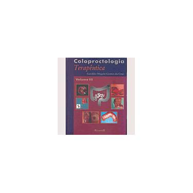 Coloproctologia. Terapeutica - Volume 3 - Capa Comum - 9788573094473