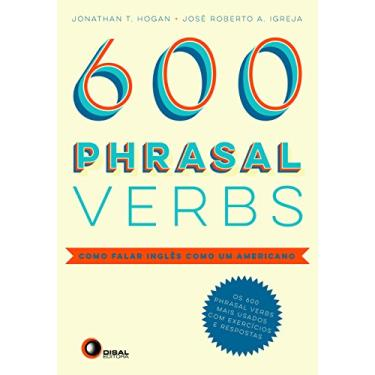 Phrasal Verbs. Como Falar Inglês Como Um Americano - Volume 1 - Capa Comum - 9788578441715