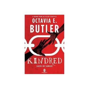 Kindred - Laços De Sangue - Octavia Butler - 9788592795191