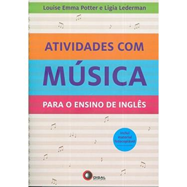 Atividades Com Música Para o Ensino de Inglês - Lederman, Ligia; Lederman, Ligia; Potter, Louise Emma; Potter, Louise Emma - 9788578441241
