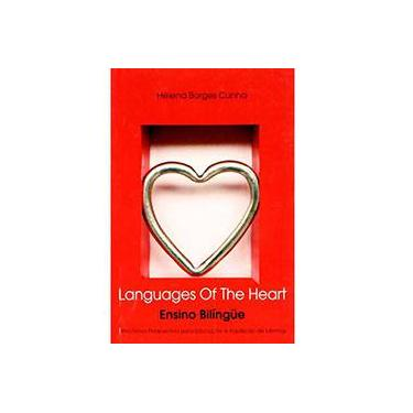 Languages of the Heart - Ensino Bilíngüe - Cunha, Helena  Borges - 9788577181100
