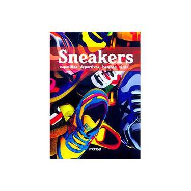 Sneakers: Zapatillas, Deportivas, Bambas, Tenis ... - Monsa - 9788496429970