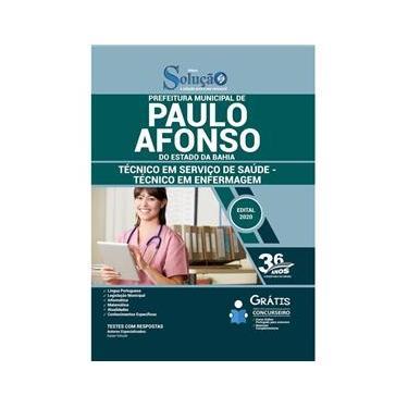 Imagem de Apostila Prefeitura Paulo Afonso Ba - Técnico Em Enfermagem