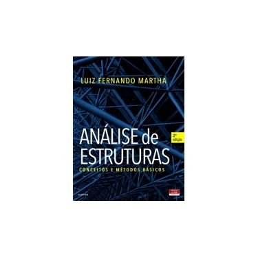 Análise de Estruturas - Luiz Martha - 9788535286250