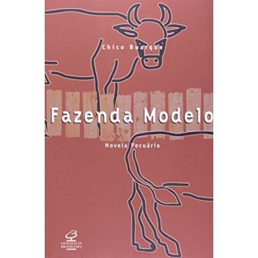 Fazenda Modelo - Chico Buarque - 9788520001585