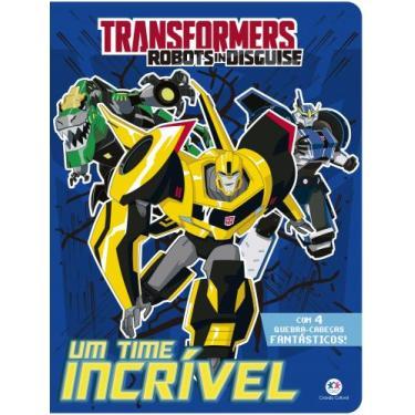 Transformers Robots in Disguise - Um time incrível - Ciranda Cultural - 9788538082774