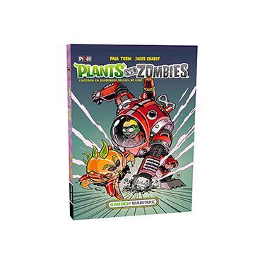 Plants Vs Zombies - Garden Warfare - A História Em Quadrinhos Baseada No Game - Chabot, Jacob; Tobin, Paul - 9788555460364